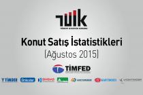 TÜİK: Konut Satış İstatistikleri, Ağustos 2015