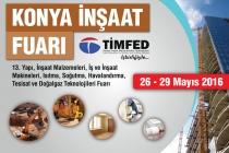 Konya İnşaat Fuarı TİMFED İşbirliğiyle 26 - 29 Mayıs'ta Gerçekleşecek!