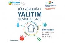 İZODER 'Tüm Yönleriyle Yalıtım Seminerleri'nin Beşincisini Elazığ'da Gerçekleştiriyor