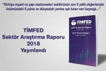 TİMFED Sektör Araştırma Raporu 2018 Yayınlandı