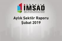 Türkiye İMSAD Şubat 2019 Sektör Raporu Açıklandı