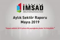 Türkiye İMSAD Mayıs 2019 Sektör Raporu Açıklandı