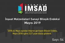 Türkiye İMSAD İnşaat Malzemeleri Sanayi Bileşik Endeksi Mayıs 2019 Sonuçları Açıklandı