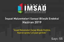 """Türkiye İMSAD """"İnşaat Malzemeleri Sanayi Bileşik Endeksi  Haziran 2019"""" Sonuçları Açıklandı"""