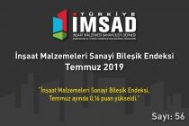"""Türkiye İMSAD """"İnşaat Malzemeleri Sanayi Bileşik Endeksi Temmuz 2019"""" Sonuçları Açıklandı"""