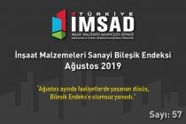 """Türkiye İMSAD """"İnşaat Malzemeleri Sanayi Bileşik Endeksi Ağustos 2019"""" Sonuçları Açıklandı"""