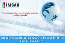 Türkiye İMSAD İnşaat Malzemeleri Sanayi Dış Ticaret Endeksi Eylül 2019 Sonuçları Açıklandı