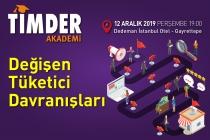 TİMDER Akademi'de 12 Aralık Perşembe; Değişen Tüketici Davranışları