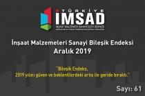 Türkiye İMSAD İnşaat Malzemeleri Sanayi Bileşik Endeksi Aralık 2019 Sonuçları Açıklandı
