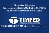 TİMFED'in 13. Kuruluş Yıl Dönümü Kutlu Olsun
