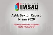 Türkiye İMSAD 'Nisan 2020 Sektör Raporu' Açıklandı