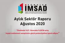 Türkiye İMSAD Ağustos 2020 Sektör Raporu Açıklandı