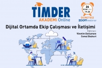 TİMDER Akademi'de 26 Ocak Salı; Dijital Ortamda Ekip Çalışması ve İletişimi