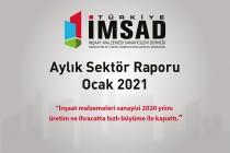 Türkiye İMSAD Ocak 2021 Sektör Raporu Açıklandı