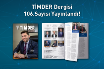 TİMDER Dergisi'nin 106. Sayısı Yayında!