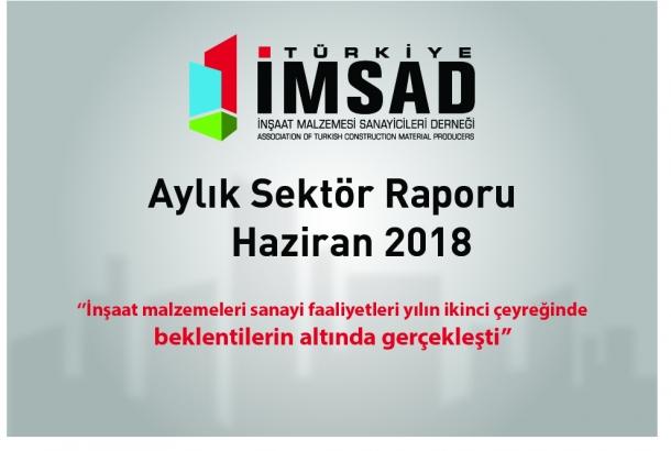 Türkiye İMSAD Haziran 2018 Sektör Raporu Açıklandı
