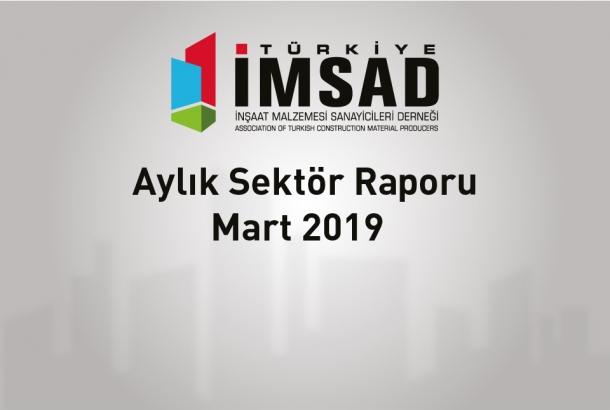 Türkiye İMSAD Mart 2019 Sektör Raporu Açıklandı