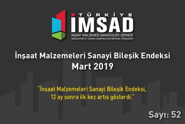 """""""TÜRKİYE İMSAD İnşaat Malzemeleri Sanayi Bileşik Endeksi"""" Mart 2019 Sonuçları Açıklandı"""