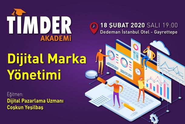 TİMDER Akademi'de 18 Şubat Salı; Dijital Marka Yönetimi