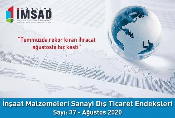 Türkiye İMSAD İnşaat Malzemeleri Sanayi Dış Ticaret Endeksi Ağustos 2020 Sonuçları Açıklandı