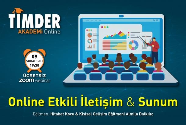 TİMDER Akademi'de 09 Şubat Salı; Online Etkili İletişim ve Sunum
