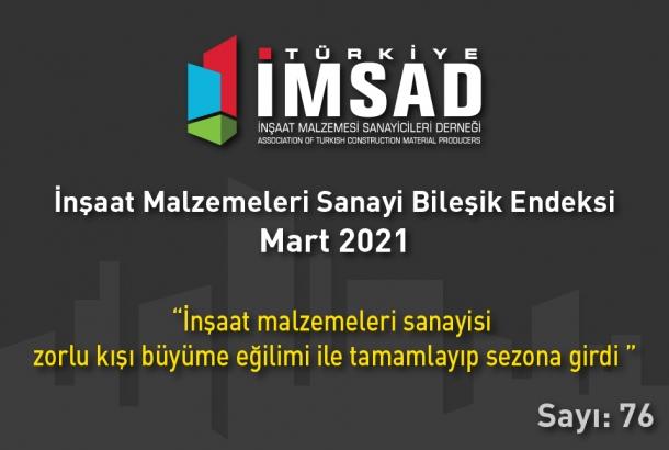 'Türkiye İMSAD İnşaat Malzemeleri Sanayi Bileşik Endeksi' Mart Ayı Sonuçları Açıklandı