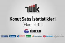 TÜİK: Konut Satış İstatistikleri, Ekim 2015
