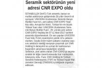 Ankara 24 Saat: Seramik Sektörünün Yeni Adresi CNR EXPO Oldu
