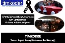 Terör Saldırısı 38 Şehit, 166 Yaralı
