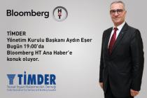 TİMDER Başkanı Aydın Eşer; Bloomberg HT Ana Haber'de