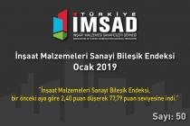 """""""Türkiye İMSAD İnşaat Malzemeleri Sanayi Bileşik Endeksi""""  Ocak 2019 Sonuçları Açıklandı"""