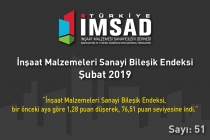 """""""TÜRKİYE İMSAD İnşaat Malzemeleri Sanayi Bileşik Endeksi""""  Şubat 2019 Sonuçları Açıklandı"""