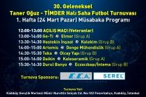 30. Geleneksel Taner Oğuz – TİMDER Halı Saha Futbol Turnuvası Başlıyor