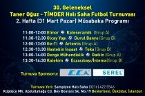 30. Geleneksel Taner Oğuz – TİMDER Halı Saha Futbol Turnuvası'nda 2. Hafta