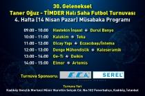 30. Geleneksel Taner Oğuz – TİMDER Halı Saha Futbol Turnuvası'nda 4. Hafta