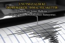 Denizli ve İzmir Halkına Geçmiş Olsun!