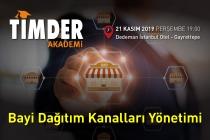 TİMDER Akademi'de 21 Kasım Perşembe; Bayi Dağıtım Kanalları Yönetimi