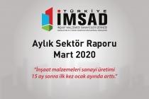 Türkiye İMSAD Mart 2020 Sektör Raporu Açıklandı