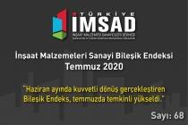'Türkiye İMSAD İnşaat Malzemeleri Sanayi Bileşik Endeksi' Temmuz Ayı Sonuçları Açıklandı