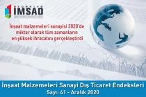 Türkiye İMSAD İnşaat Malzemeleri Sanayi Dış Ticaret Endeksi Aralık 2020 Sonuçları Açıklandı
