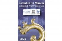 İstanbul Su Müzesi Açılıyor
