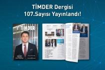 TİMDER Dergisi'nin 107. Sayısı Yayında!