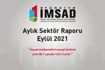 Türkiye İMSAD Eylül 2021 Sektör Raporu Açıklandı